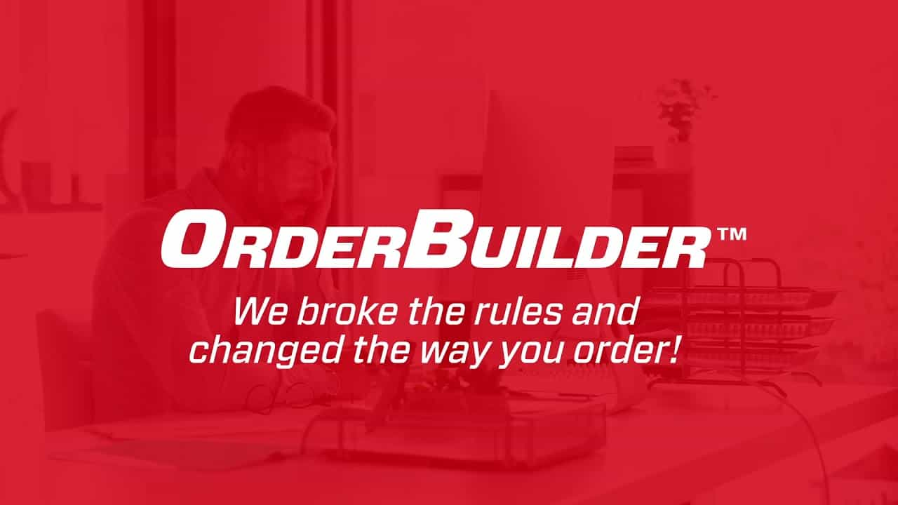 Order Faster with OrderBuilder powered by DigitalNOW